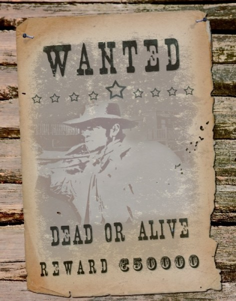 Wanted dead or alive Schild